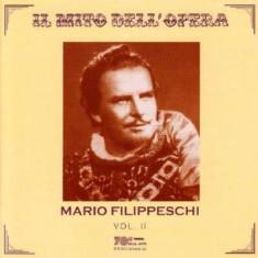 Mario Filippeschi - Il Mitto Dell' Opera Vol. 2 ( 1 CD ) - Muzica Opera
