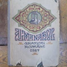 Almanahul graficei romane 1927 - Carte veche