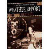 Weather Report - Birdland ( 1 DVD )