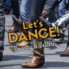 V/A - Let's Dance -Country &.. ( 3 CD ) - Muzica Country