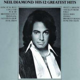 Neil Diamond - 12 Greatst Hits ( 1 CD )