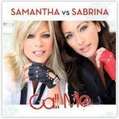 Samantha Fox &Sabrina - Call ME ( 1 CD ) - Muzica Pop