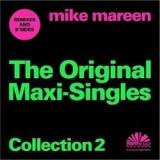 Mike Mareen - Original Maxi-Singles Col ( 1 CD ) - Muzica Dance
