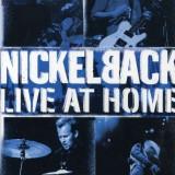 Nickelback - Live at Home ( 1 DVD ) - Muzica Rock