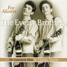 Everly Brothers - For Always ( 1 CD ) - Muzica Jazz