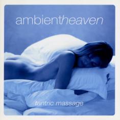 Artisti Diversi - Tantric Massage ( 1 CD ) - Muzica Chillout