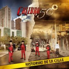 Calibre 50 - Historia De La Calle ( 1 CD ) - Muzica Latino