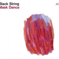 Black String - Mask Dance -Digi- ( 1 CD ) - Muzica Jazz
