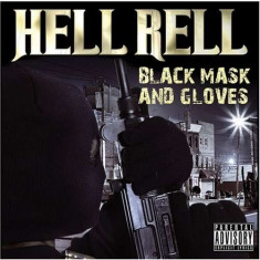 Hell Rell - Black Mask and Gloves ( 1 CD ) - Muzica Hip Hop