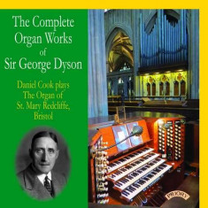 Dyson - Complete Organ Works ( 1 CD ) - Muzica Clasica