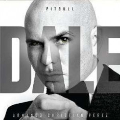 Pitbull - Dale ( 1 CD ) - Muzica Hip Hop