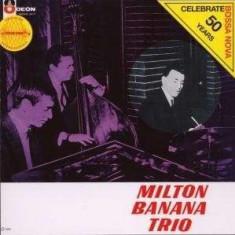 Milton Banana Trio - Milton Banana Trio ( 1 CD ) - Muzica Latino