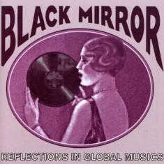 Artisti Diversi - Black Mirror: Reflections ( 1 CD ) - Muzica Ambientala
