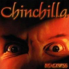 Chinchilla - Madness ( 1 CD )