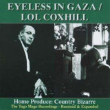 Eyeless In Gaza/Lol Coxhi - Home Produce:Country.. ( 1 CD )