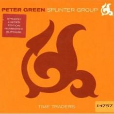 Peter Green & Splinter Group - Time Traders ( 1 CD ) - Muzica Blues