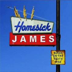 Homesick James - Blues Onthe South Side ( 1 CD ) - Muzica Blues