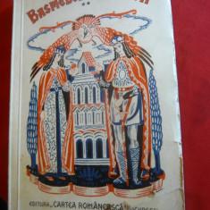 Petre Ispirescu- Legende, Basmele Romanilor -vol II 1938 cu ilustratii Bernarik - Carte Basme
