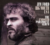 Jim Ford - Big Mouth Usa- Unissued.. ( 1 CD )