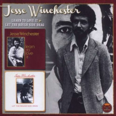 Jesse Winchester - Learn To Love It/Let.. ( 1 CD ) - Muzica Folk