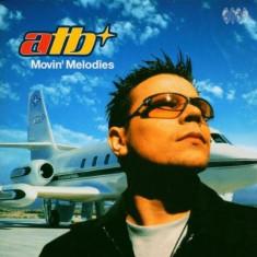 ATB - Movin Melodies ( 1 CD ) - Muzica House