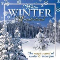 V/A - White Winter Wonderland ( 1 CD ) - Muzica Sarbatori