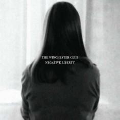 Winchester Club - Negative Liberty ( 1 VINYL ) - Muzica Pop
