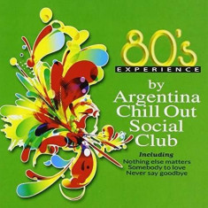 Argentina Chill Out Socia - 80'S Experience ( 1 CD ) - Muzica Chillout