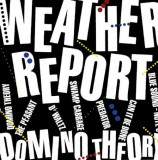 Weather Report - Domino Theory ( 1 CD )
