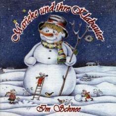 Marieke Und Ihre Klabaute - Im Schnee ( 1 CD ) - Muzica Sarbatori
