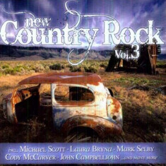 Artisti Diversi - New Country Rock Vol.3 ( 1 CD ) - Muzica Pop