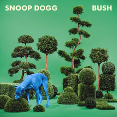 Snoop Dogg - Bush ( 1 CD ) - Muzica Hip Hop