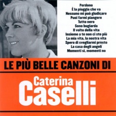 Caterina Caselli - Le Piu Belle Canzoni Di ( 1 CD ) - Muzica Dance