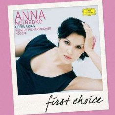 Anna Netrebko - First Choice: Opera Arias ( 1 CD ) - Muzica Opera