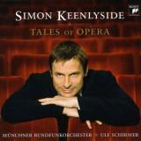 Simon Keenlyside - Tales of Opera ( 1 CD )