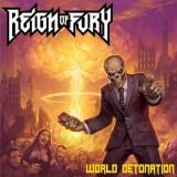 Reign Of Fury - World Detonation -Ltd- ( 1 VINYL ) - Muzica Rock