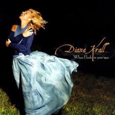 Diana Krall - When I Look in Your Eyes ( 1 CD ) - Muzica Corala