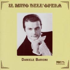 Daniele Barioni - Il Mito Dell' Opera ( 1 CD ) - Muzica Opera