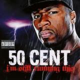 50 Cent - I'm Still Running This ( 1 CD )