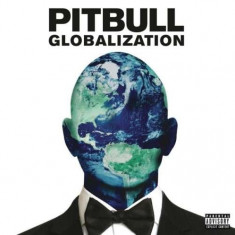 Pitbull - Globalization ( 1 CD ) - Muzica Hip Hop