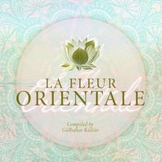 Artisti Diversi - La Fleur Orientale ( 2 CD ) - Muzica Chillout