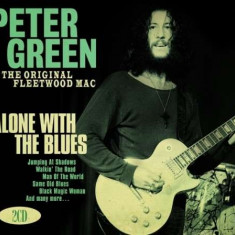 Peter Green - Alone With The Blues ( 2 CD ) - Muzica Blues