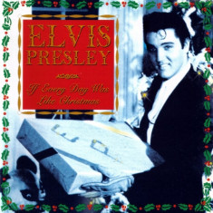Elvis Presley - If Every Day was Like Christmas ( 1 CD ) - Muzica Sarbatori