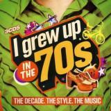 V/A - I Grew Up In The 70'S ( 3 CD ) - Muzica Pop