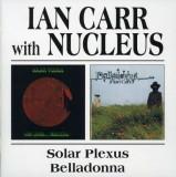Ian& Nucleus Carr - Solar Plexus/ Belladonna ( 2 CD )