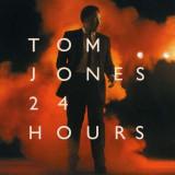 Tom Jones - 24 Hours ( 1 CD ) - Muzica Pop