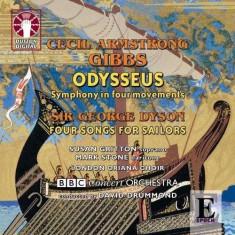 Gibbs/Dyson - Odysseus/Four Songs For Sailors ( 1 CD ) - Muzica Clasica