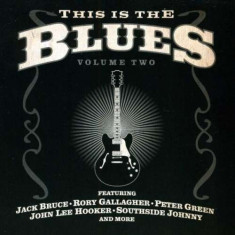 Artisti Diversi - This is the Blues Vol.2 ( 1 CD ) - Muzica Blues