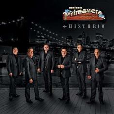 Conjunto Primavera - + Historia ( 1 CD ) - Muzica Latino