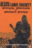 Zakk Wylde - Boozed, Broozed & Broken. ( 1 DVD )